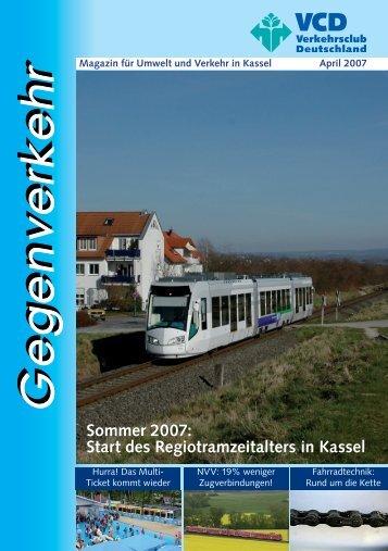 Sommer 2007: Start des Regiotramzeitalters in Kassel - VCD