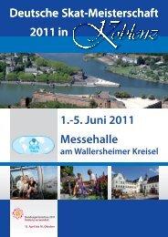 Deutsche Skat-Meisterschaft 2011 in 1.-5. Juni 2011 Messehalle 2 ...