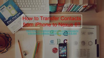 Copy iPhone Contacts to Google Nexus 6