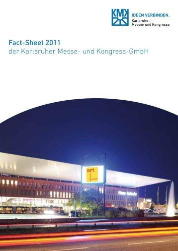 Fact-Sheet 2011 der Karlsruher Messe- und Kongress-GmbH