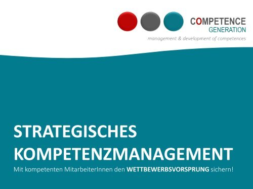 CompetenceGeneration. Strategisches Kompetenzmanagement. Christiana Scholz.