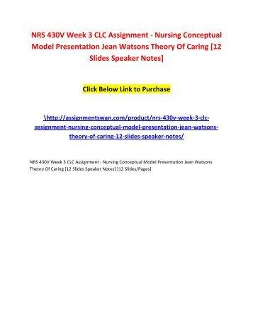 nursing conceptual model from module 3 2013-1-13 watson conceptual module  watson's caring conceptual model  the 4 nursing metaparadigm concepts explain 3 ways the theory of human.