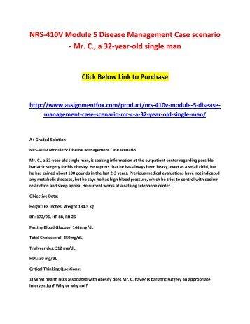 NRS-410V Module 5 Disease Management Case scenario - Mr. C., a 32-year-old single man