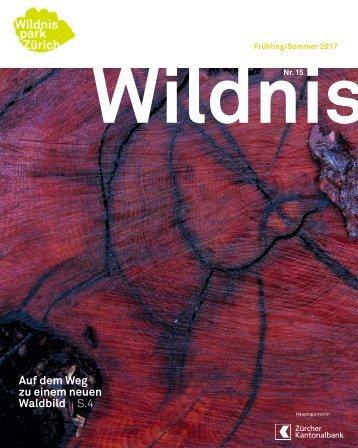 Wildnis Frühling/Sommer 2017