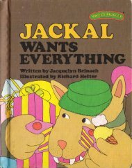 J - Jackal wants everything