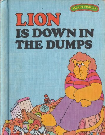 L - Lion is down in the dumps