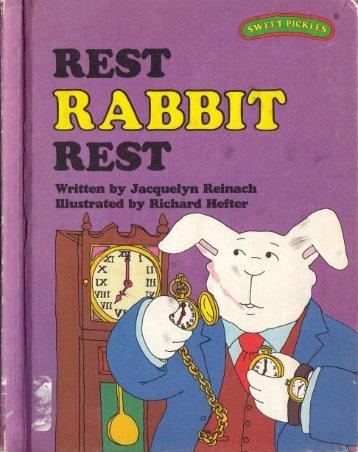 R - Rest Rabbit rest