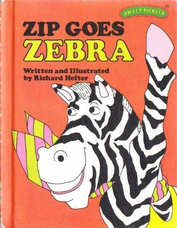 Z - Zip goes Zebra