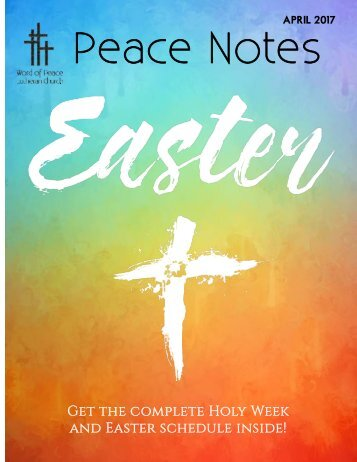 Peace Notes-April 2017 - Word of Peace Lutheran Church