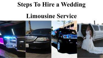 Steps To Hire a Wedding Limousine Service