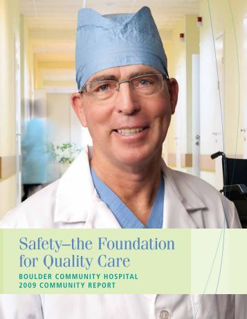 Safety–the Foundation for Quality Care - Boulder Community Hospital
