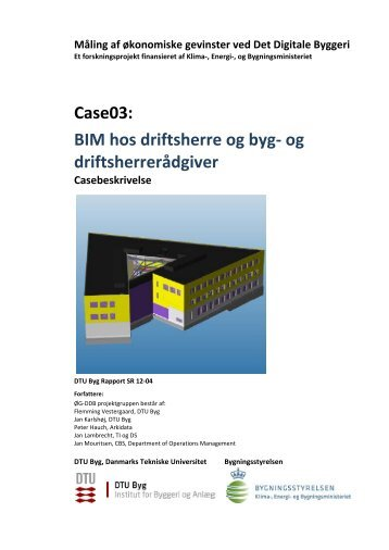 Case03: BIM hos driftsherre og byg- og driftsherrerådgiver