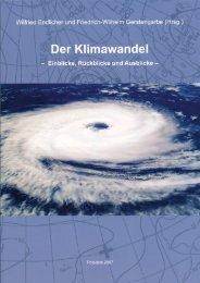 Der Klimawandel - Einblicke, Rückblicke und Ausblicke