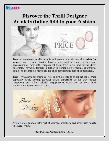 Discover the Thrill Designer Armlets Online Add to your Fashion
