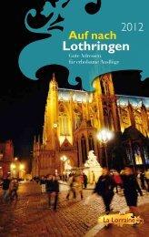 Auf nach Lothringen - Tourisme en Lorraine