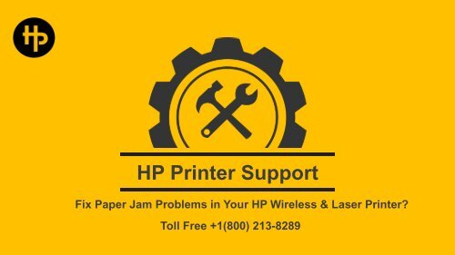 Fix Paper Jam Problems in Your HP Wireless &