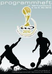 17. INW-Fussballschule 3. bis 8. Mai 2010 - INW Wollerau