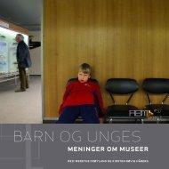 meninger om museer - Norsk kulturråd