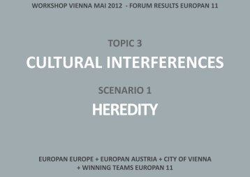 CULTURAL INTERFERENCES HEREDITY - Europan