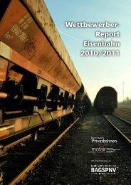 Wettbewerber- Report Eisenbahn 2010/2011 - Mofair
