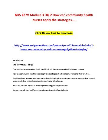 NRS 427V Module 3 DQ 2 How can community health nurses apply the strategies....