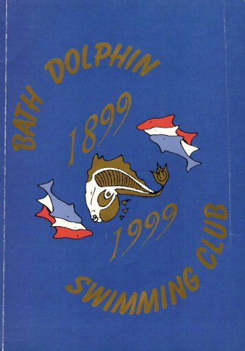 BATH DOLPHIN SWIMMING CLUB CENTENARY BOOK ONE HUNDRED YEARS