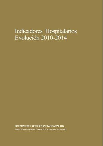 Indicadores Hospitalarios Evolución 2010-2014
