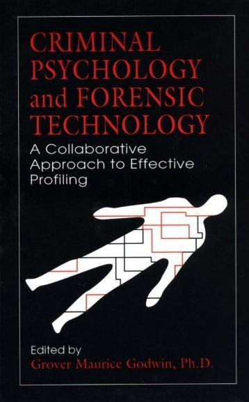 a psychological profiling of computer crime Some computer criminals are motivated by status or money, others by revenge, says rogers, who worked as a detective in a computer crimes unit in canada and earned his doctorate in forensic.
