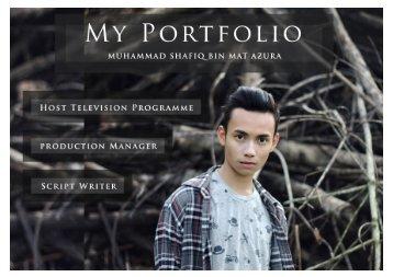 My Portfolio Muhammad Shafiq Bin Mat Azura