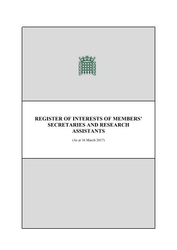 REGISTER OF INTERESTS OF MEMBERS' SECRETARIES AND RESEARCH ASSISTANTS