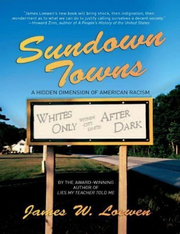 Sundown Towns_ A Hidden Dimension of American Racism - James W. Loewen (2006) [blackatk]