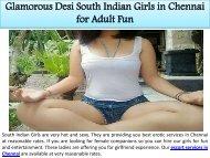 Glamorous Desi South Indian Girls in Chennai for Adult Fun
