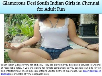 Glamorous Desi South Indian Girls in Chennai for Adult Fun
