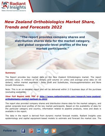 New Zealand Orthobiologics Market Size, Analysis and Forecasts, Opportunities and Outlook 2022