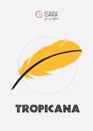 ISARA Tropicana