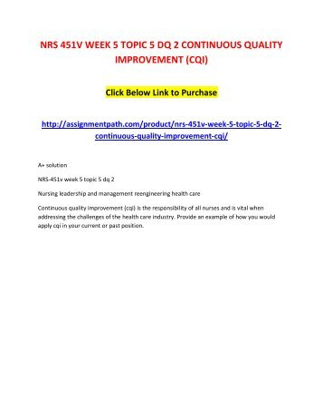 NRS 451V WEEK 5 TOPIC 5 DQ 2 CONTINUOUS QUALITY IMPROVEMENT (CQI)