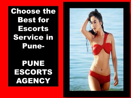 Fulfill your SEXUAL fantasy - Pune Escorts Agency