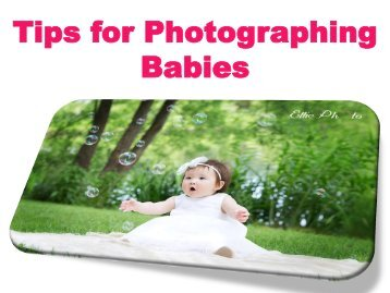 Tips for Photographing Babies