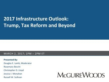 2017 Infrastructure Outlook Trump Tax Reform and Beyond