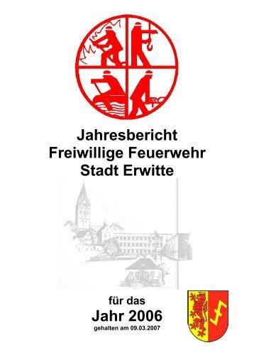 Jahresbericht Freiwillige Feuerwehr Stadt Erwitte Jahr 2006
