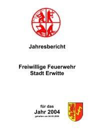 Jahresbericht Freiwillige Feuerwehr Stadt Erwitte für das Jahr 2004