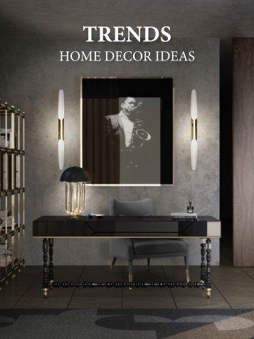 Trends - Home Decor Ideas