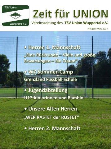 TSV Union Wuppertal e.V. - Vereinszeitschrift Zeit für Union - Ausgabe März 2017