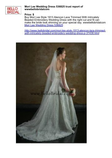 Mori Lee Wedding Dress 536825 trust report of wwwbellobridalcom