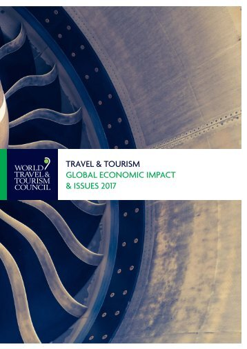 TRAVEL & TOURISM GLOBAL ECONOMIC IMPACT & ISSUES 2017