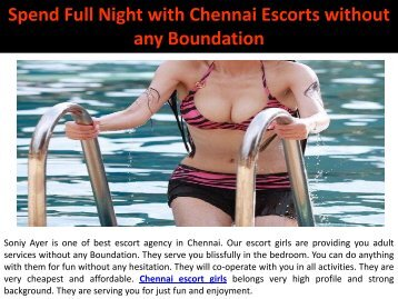 Spend Full Night with Chennai Escorts without any Boundation