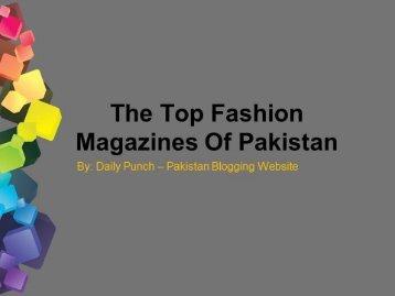 The Top Fashion Magazines Of Pakistan