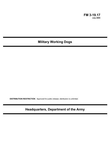 FM3-19.17 Military Working Dogs - Federation of American Scientists
