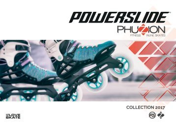 Powerslide PHUZION Inline Skates Collection 2017