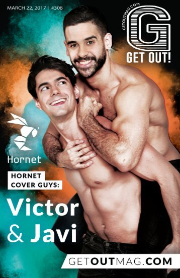 Get Out! GAY Magazine – Issue 308 – March 22, 2017